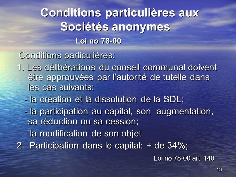 Conditions particulières aux Sociétés anonymes Loi no 78-00