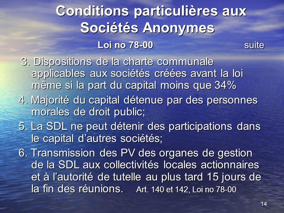 Conditions particulières aux Sociétés Anonymes Loi no 78-00 suite