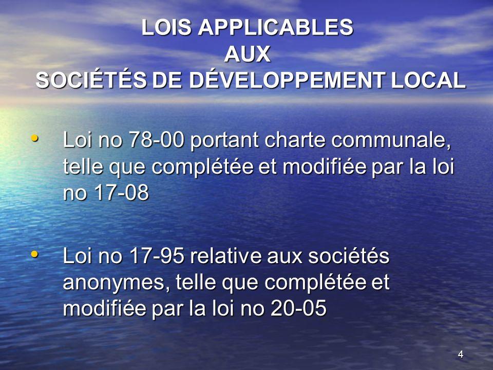 LOIS APPLICABLES AUX SOCIÉTÉS DE DÉVELOPPEMENT LOCAL