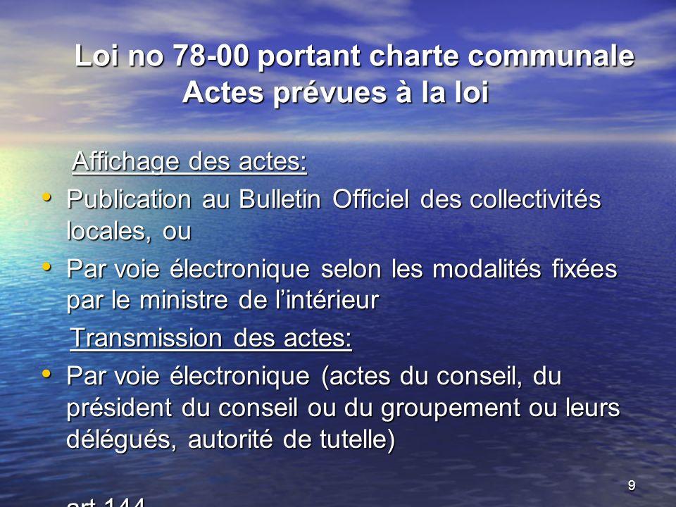 Loi no 78-00 portant charte communale Actes prévues à la loi