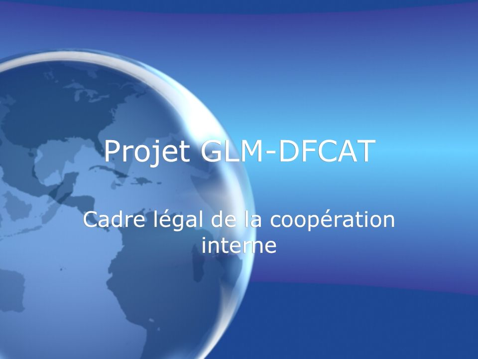 Cadre légal de la coopération interne