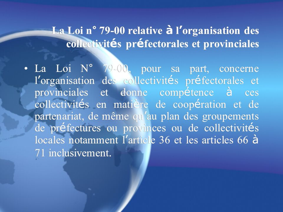 La Loi n° 79-00 relative à l'organisation des collectivités préfectorales et provinciales