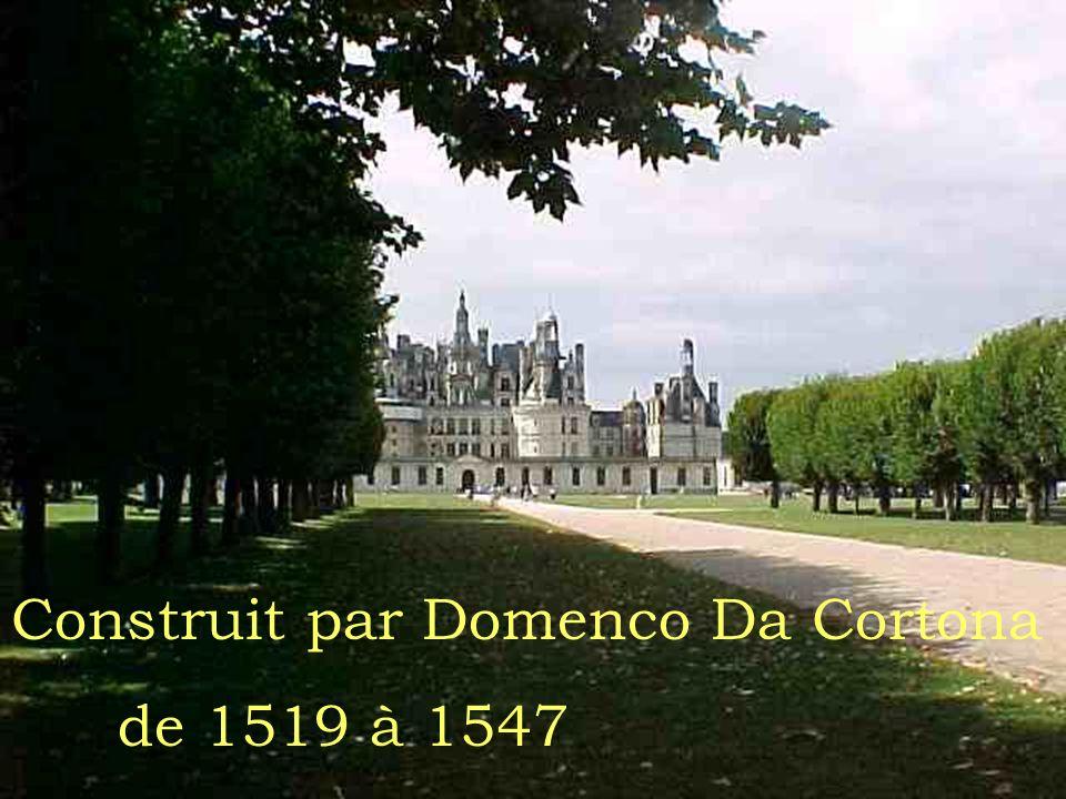 Construit par Domenco Da Cortona