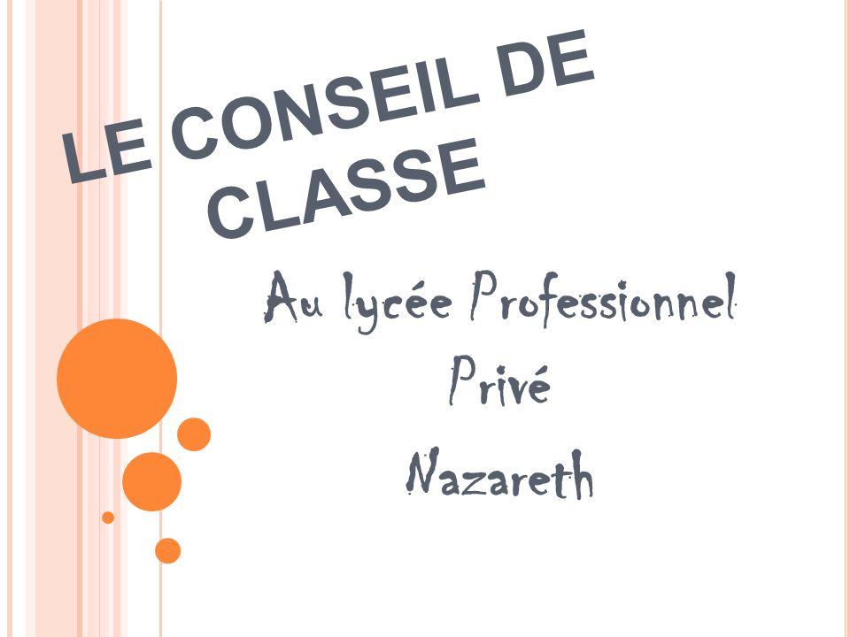 Au lycée Professionnel Privé Nazareth