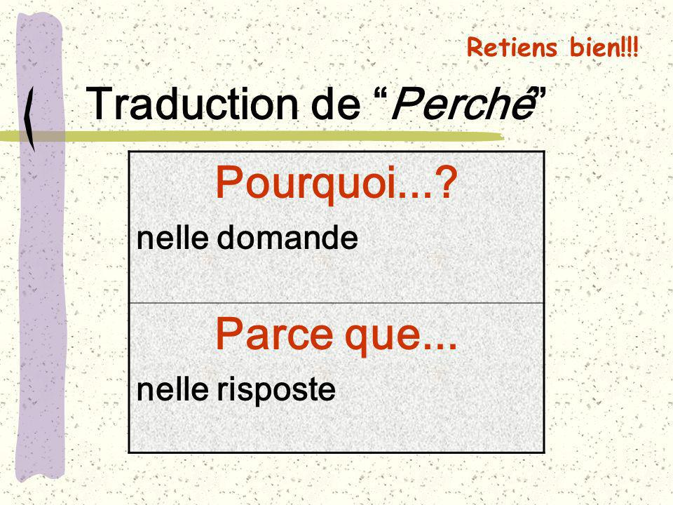 Traduction de Perché Pourquoi...