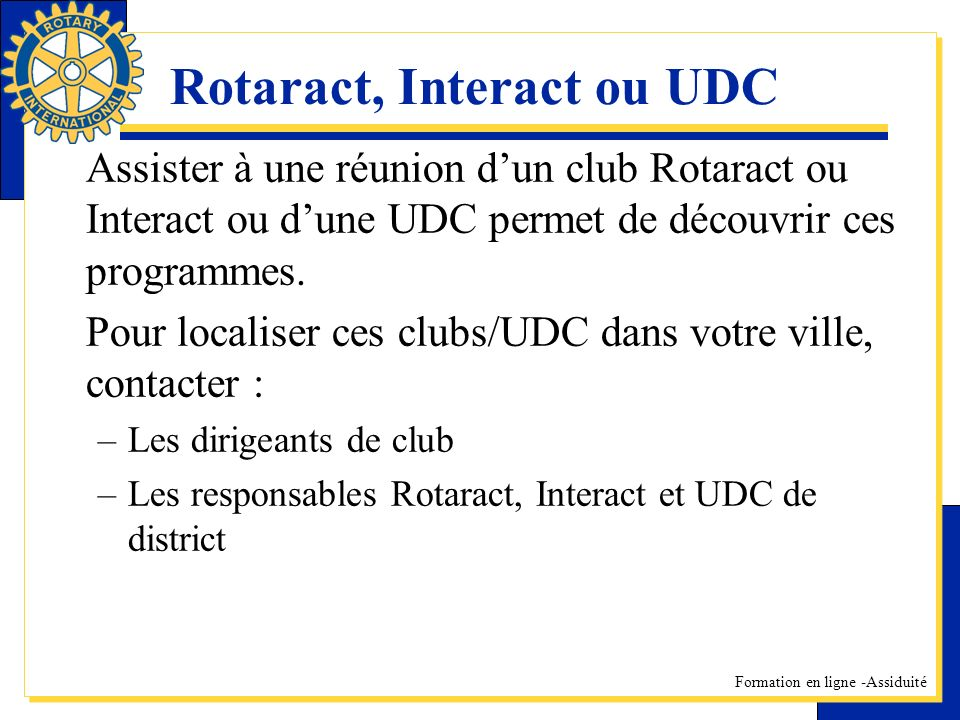 Rotaract, Interact ou UDC