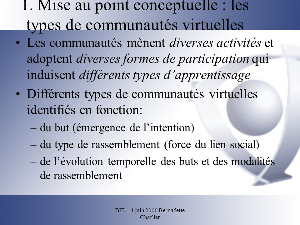 1. Mise au point conceptuelle : les types de communautés virtuelles