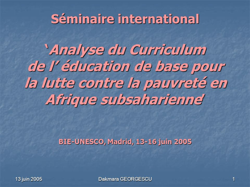 BIE-UNESCO, Madrid, 13-16 juin 2005