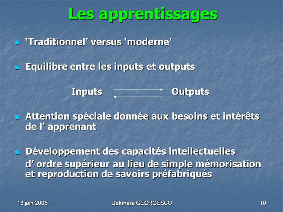 Les apprentissages 'Traditionnel' versus 'moderne'
