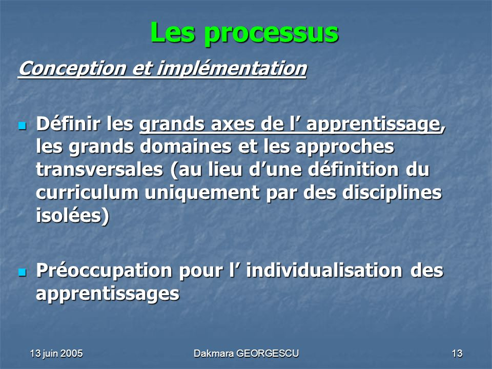 Les processus Conception et implémentation