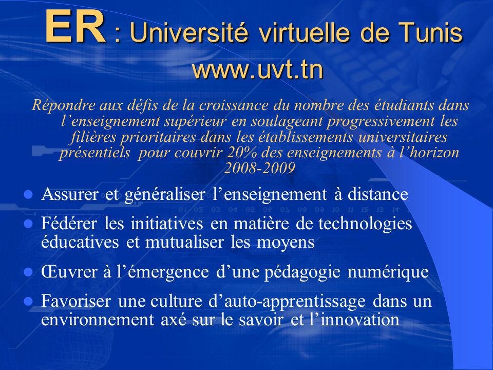 ER : Université virtuelle de Tunis www.uvt.tn