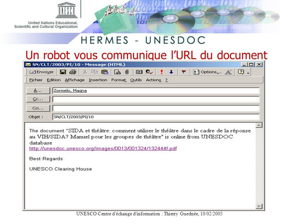 UNESCO Centre d échange d information : Thierry Guednée, 10/02/2005