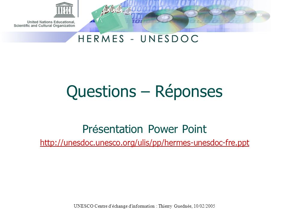 Questions – Réponses Présentation Power Point