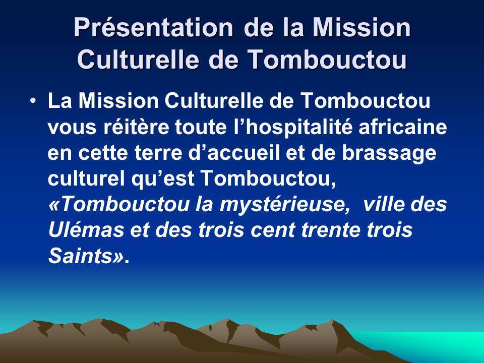 Présentation de la Mission Culturelle de Tombouctou