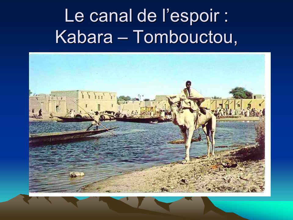 Le canal de l'espoir : Kabara – Tombouctou,