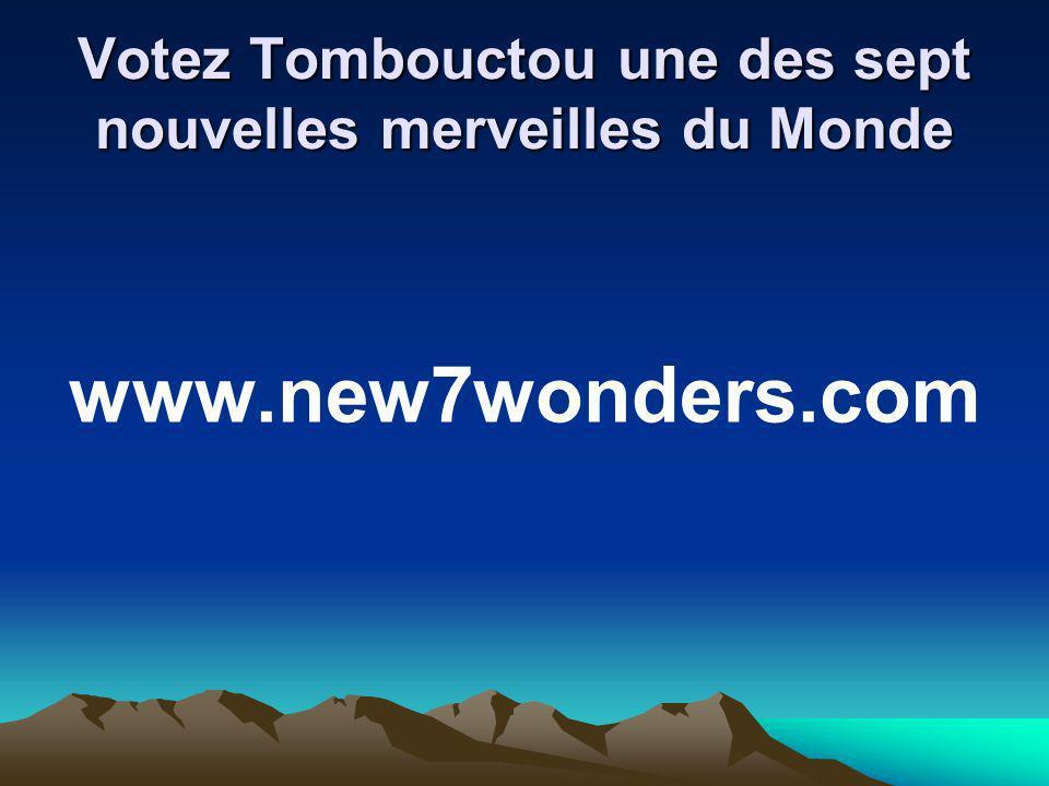 Votez Tombouctou une des sept nouvelles merveilles du Monde