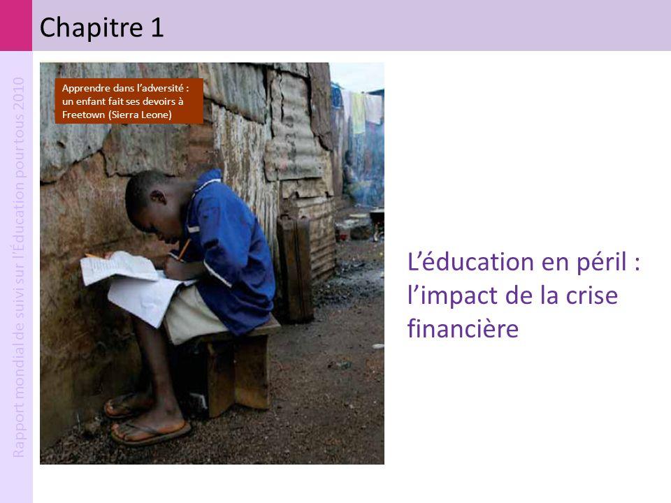 Chapitre 1 L'éducation en péril : l'impact de la crise financière