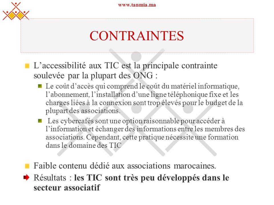 www.tanmia.ma CONTRAINTES. L'accessibilité aux TIC est la principale contrainte soulevée par la plupart des ONG :