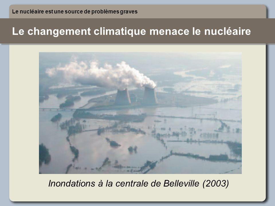 Le changement climatique menace le nucléaire