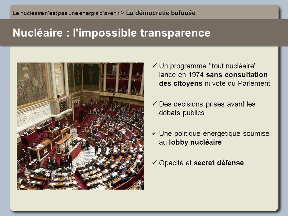 Nucléaire : l impossible transparence