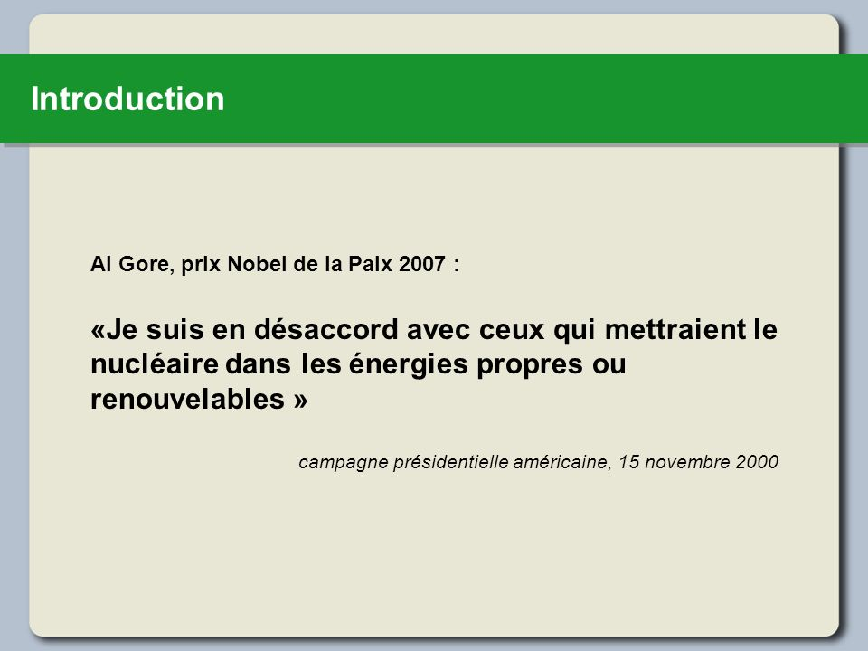 Introduction Al Gore, prix Nobel de la Paix 2007 :