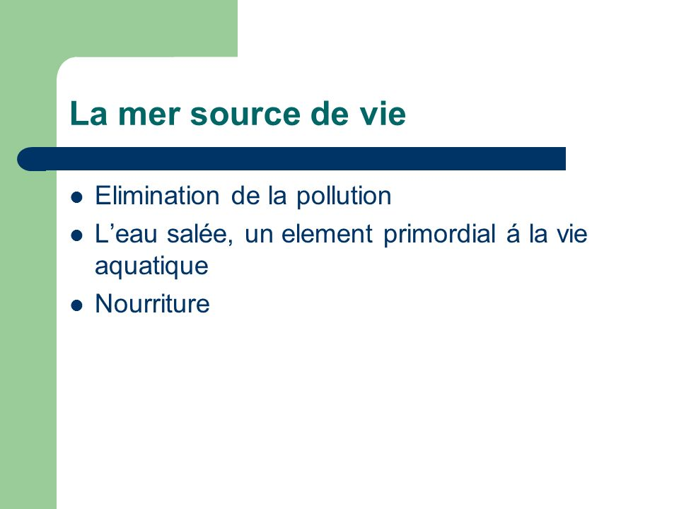 La mer source de vie Elimination de la pollution