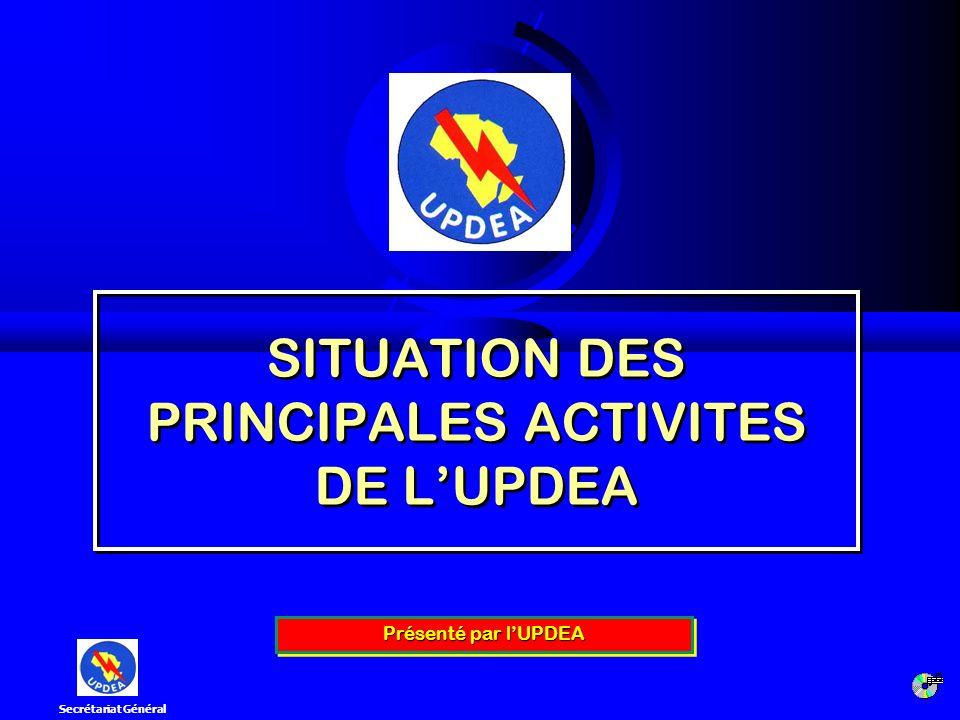 SITUATION DES PRINCIPALES ACTIVITES DE L'UPDEA