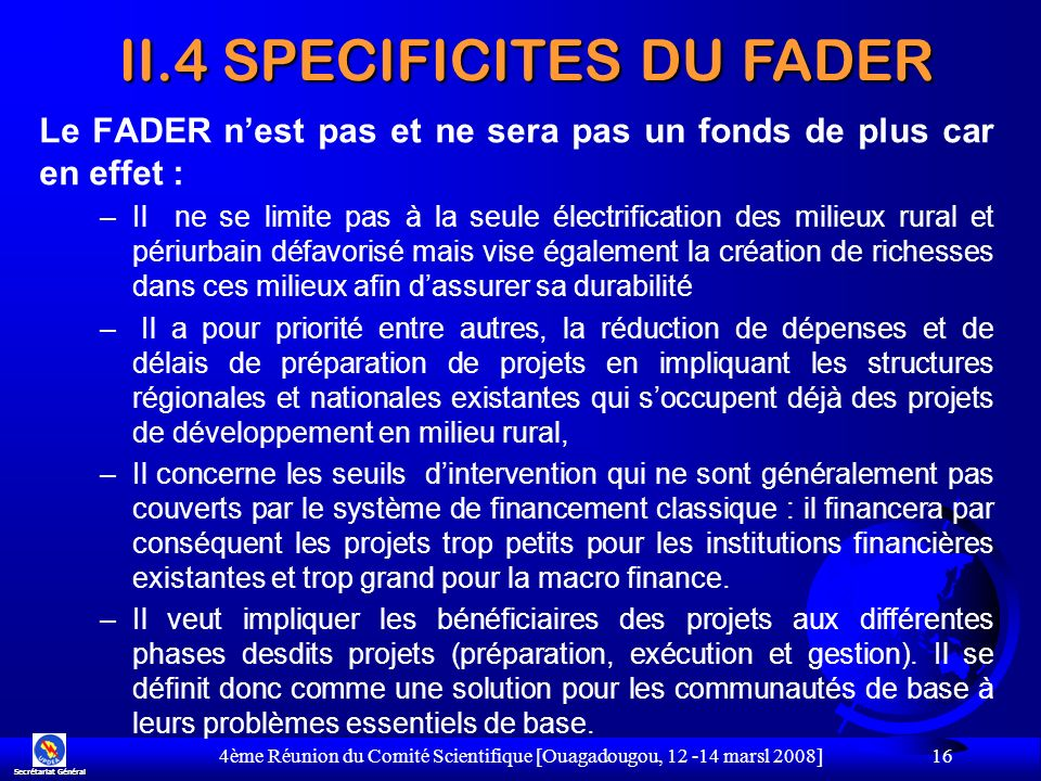 II.4 SPECIFICITES DU FADER
