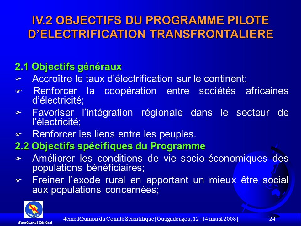 IV.2 OBJECTIFS DU PROGRAMME PILOTE D'ELECTRIFICATION TRANSFRONTALIERE