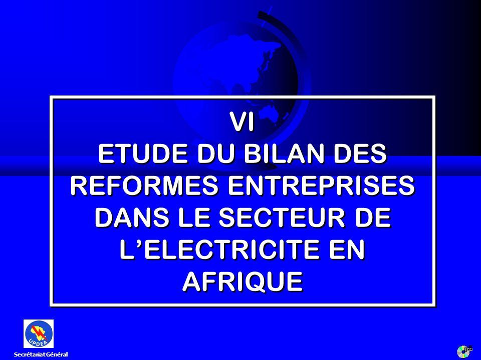 VI ETUDE DU BILAN DES REFORMES ENTREPRISES DANS LE SECTEUR DE L'ELECTRICITE EN AFRIQUE