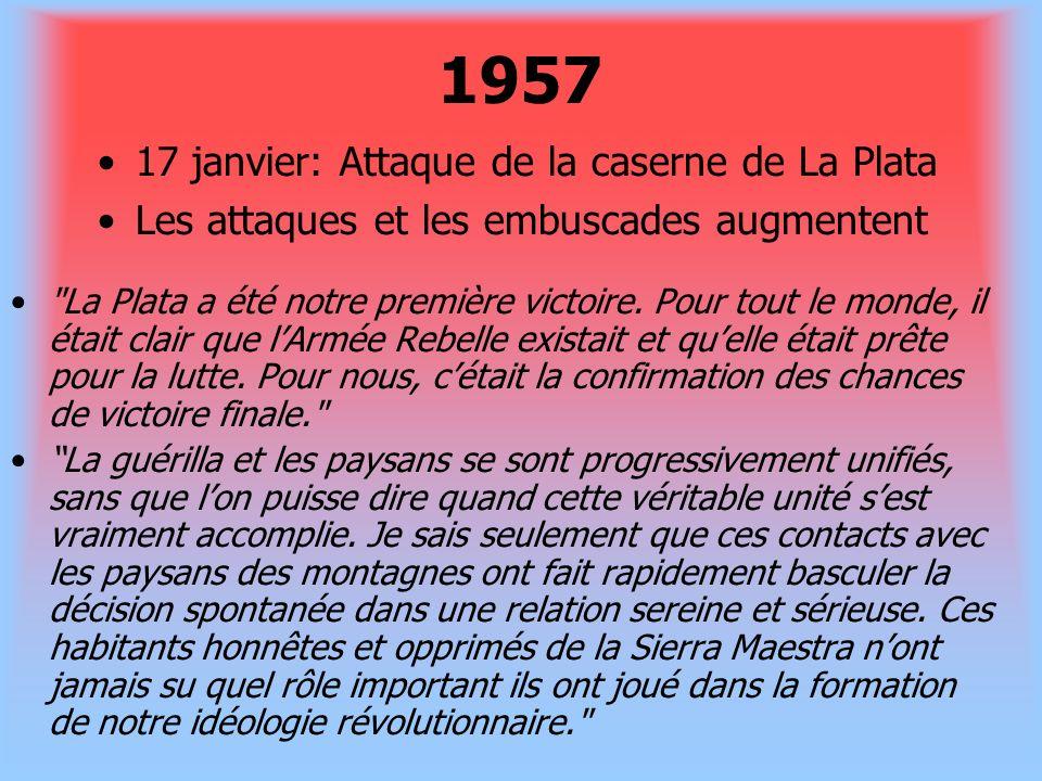 1957 17 janvier: Attaque de la caserne de La Plata
