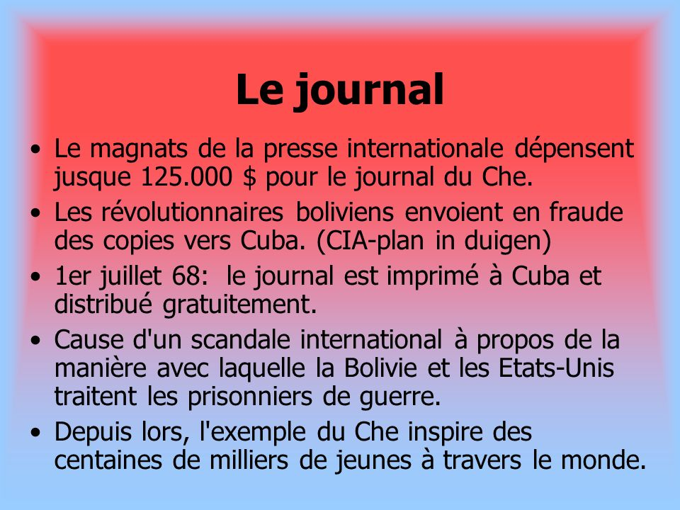 Le journal Le magnats de la presse internationale dépensent jusque 125.000 $ pour le journal du Che.