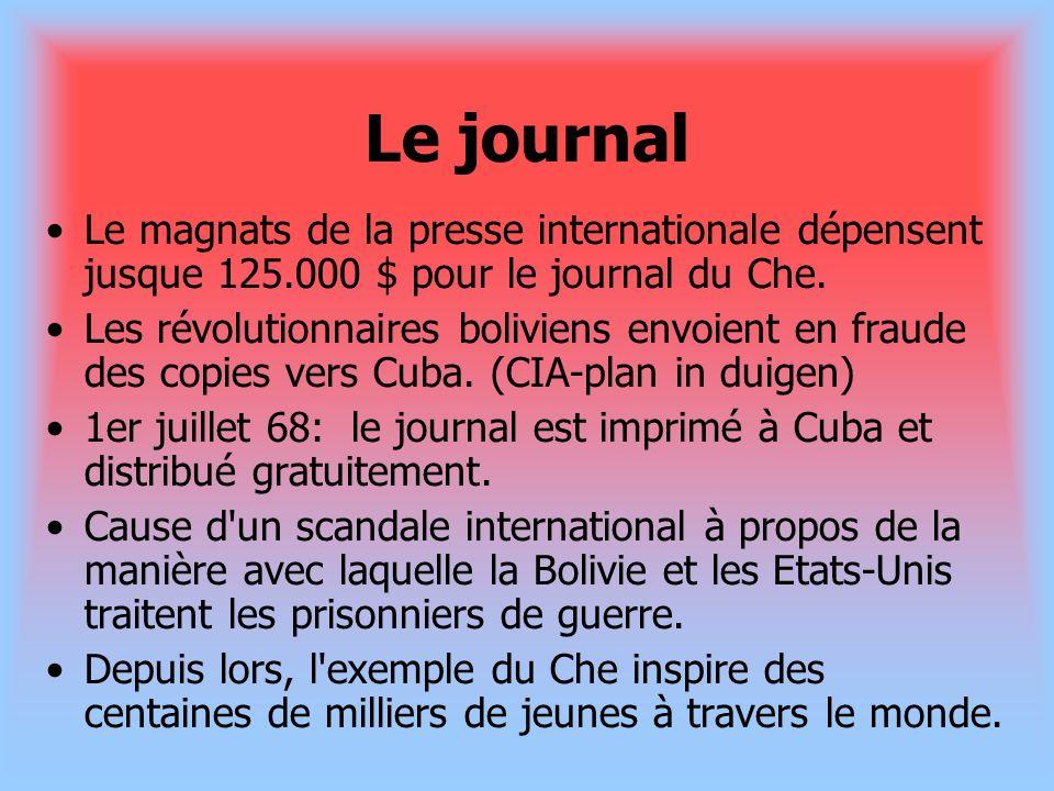 Le journalLe magnats de la presse internationale dépensent jusque 125.000 $ pour le journal du Che.