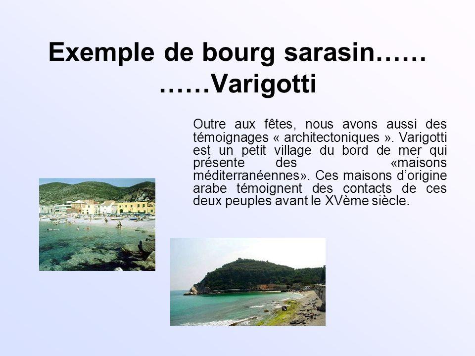 Exemple de bourg sarasin…… ……Varigotti
