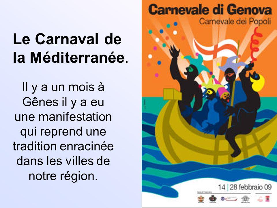 Le Carnaval de la Méditerranée.