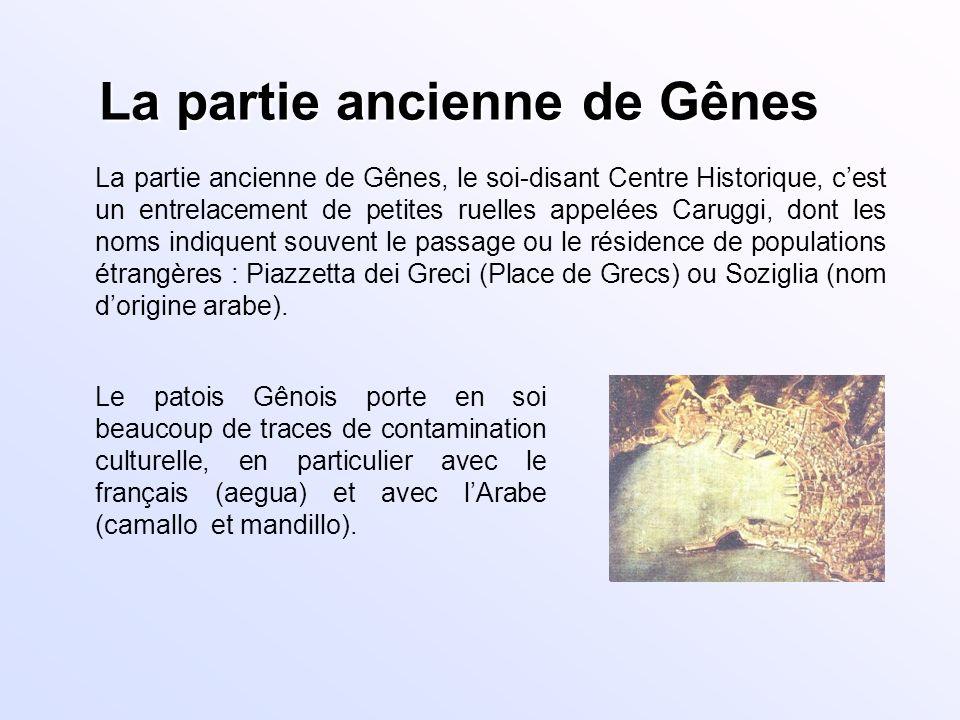 La partie ancienne de Gênes