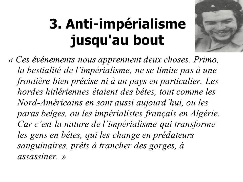 3. Anti-impérialisme jusqu au bout
