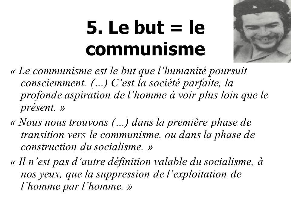 5. Le but = le communisme