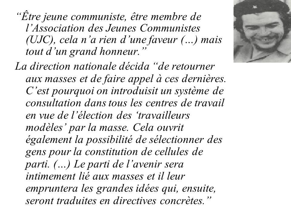 Être jeune communiste, être membre de l'Association des Jeunes Communistes (UJC), cela n'a rien d'une faveur (…) mais tout d'un grand honneur.