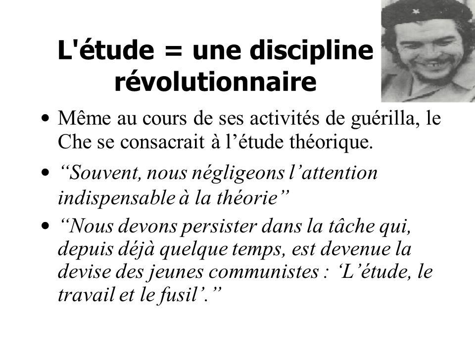 L étude = une discipline révolutionnaire