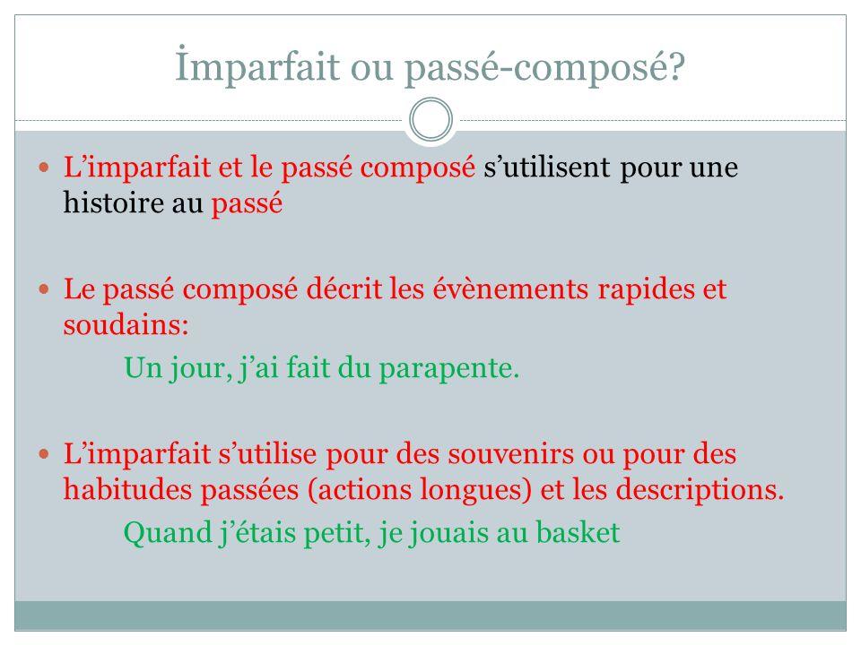 İmparfait ou passé-composé