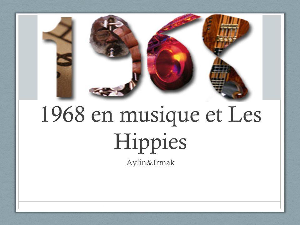 1968 en musique et Les Hippies