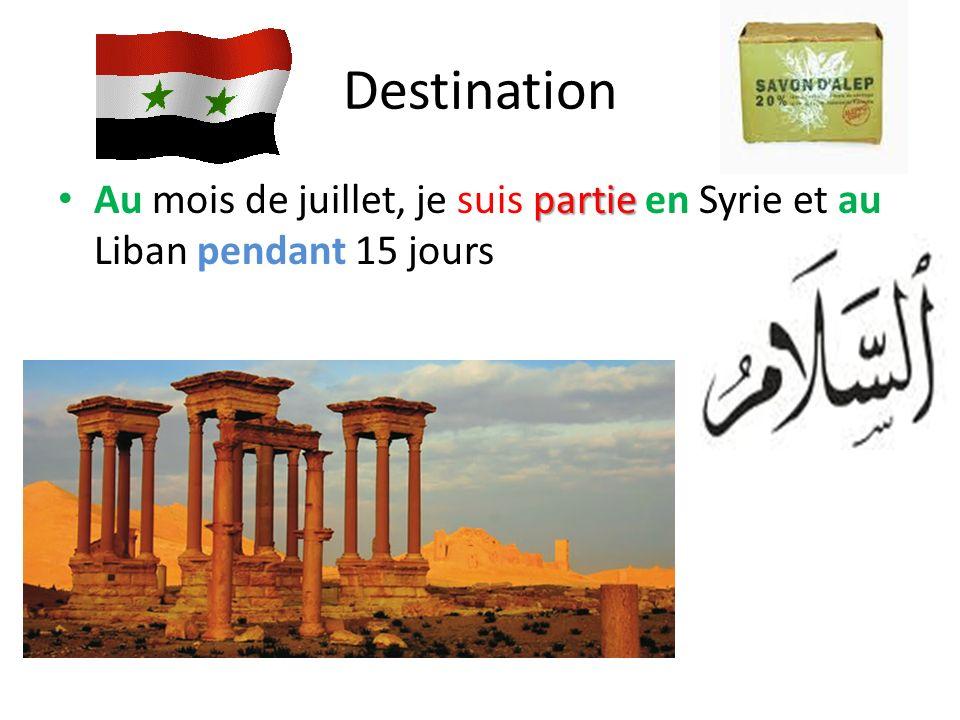 Destination Au mois de juillet, je suis partie en Syrie et au Liban pendant 15 jours