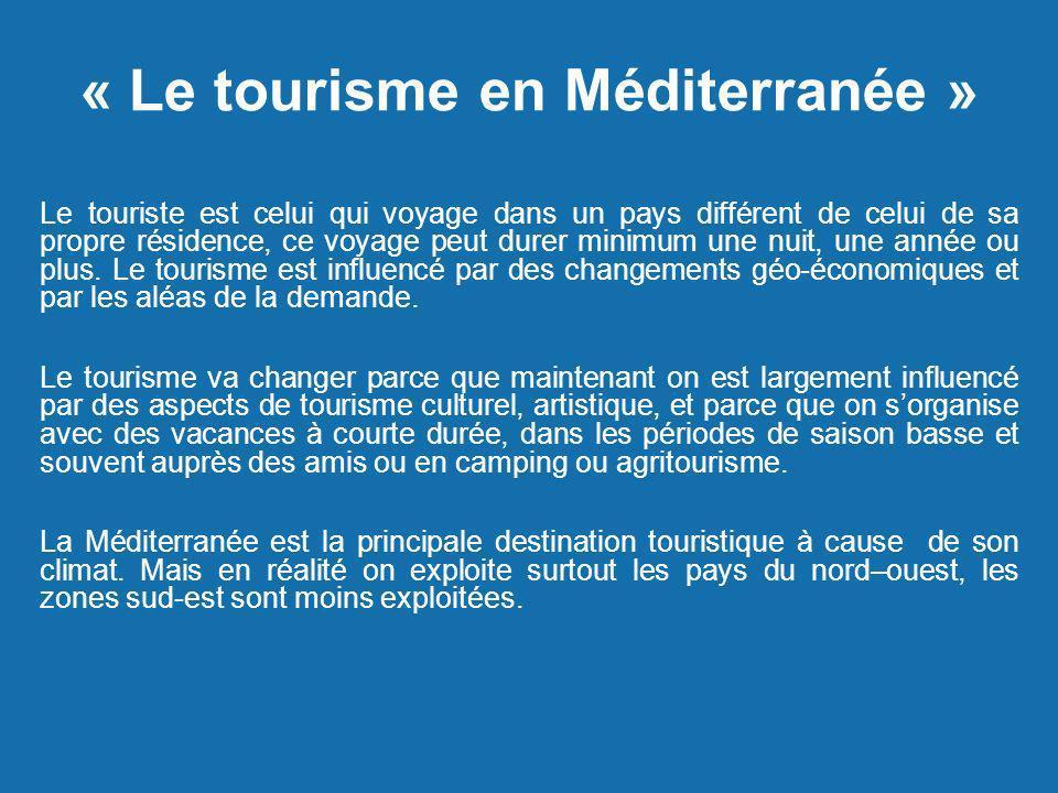 « Le tourisme en Méditerranée »