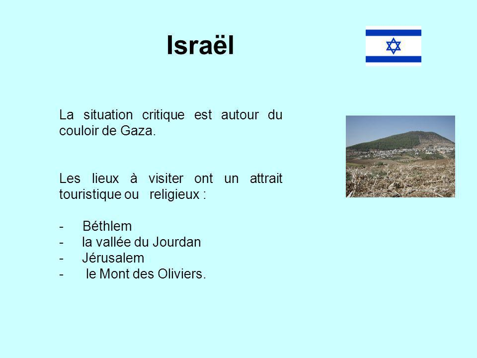 Israël La situation critique est autour du couloir de Gaza.