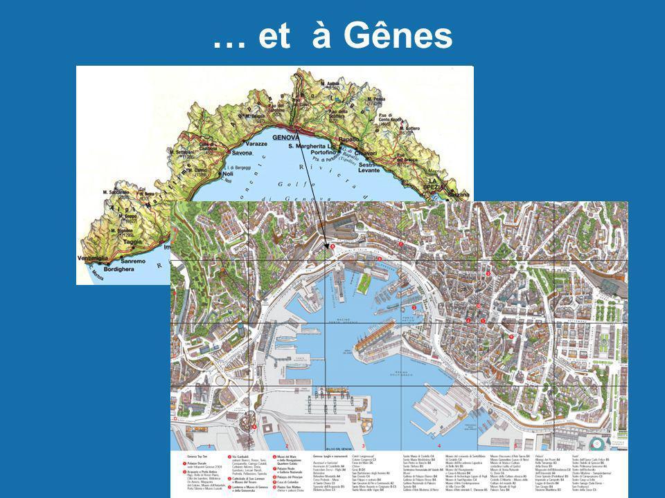 … et à Gênes