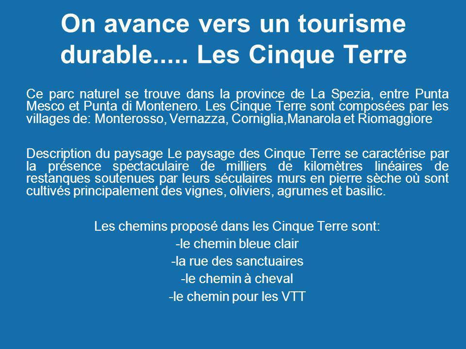 On avance vers un tourisme durable..... Les Cinque Terre