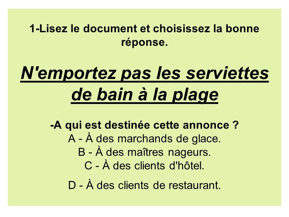 1-Lisez le document et choisissez la bonne réponse