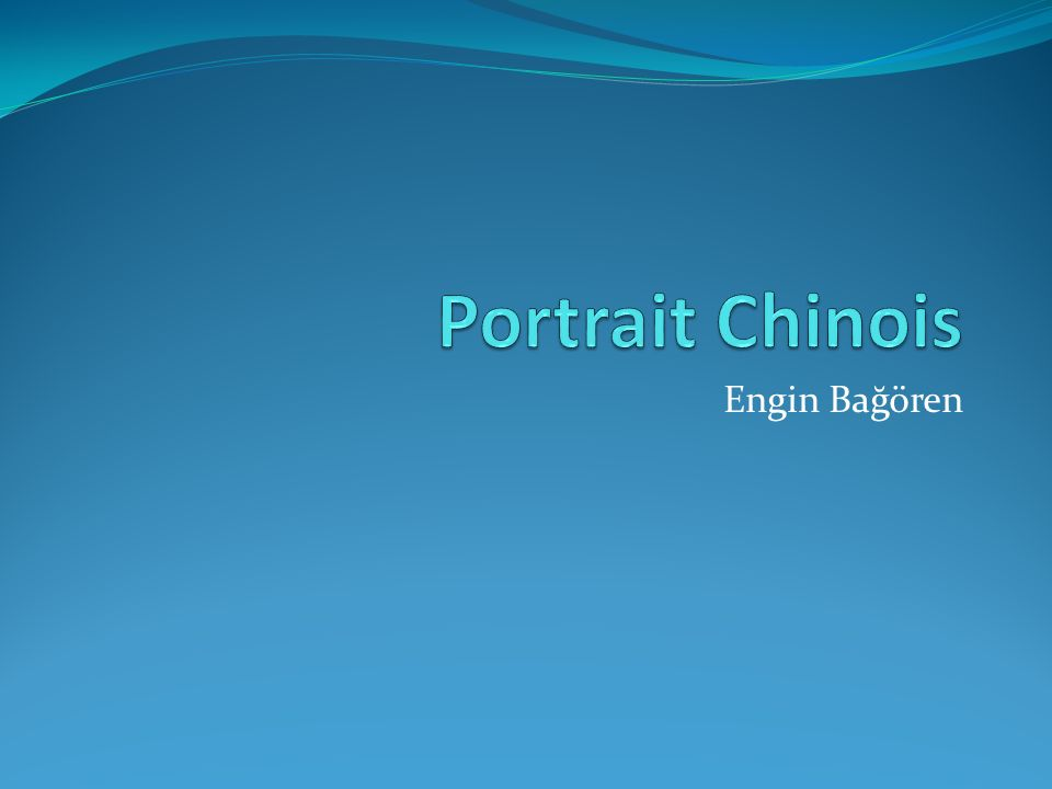 Portrait Chinois Engin Bağören