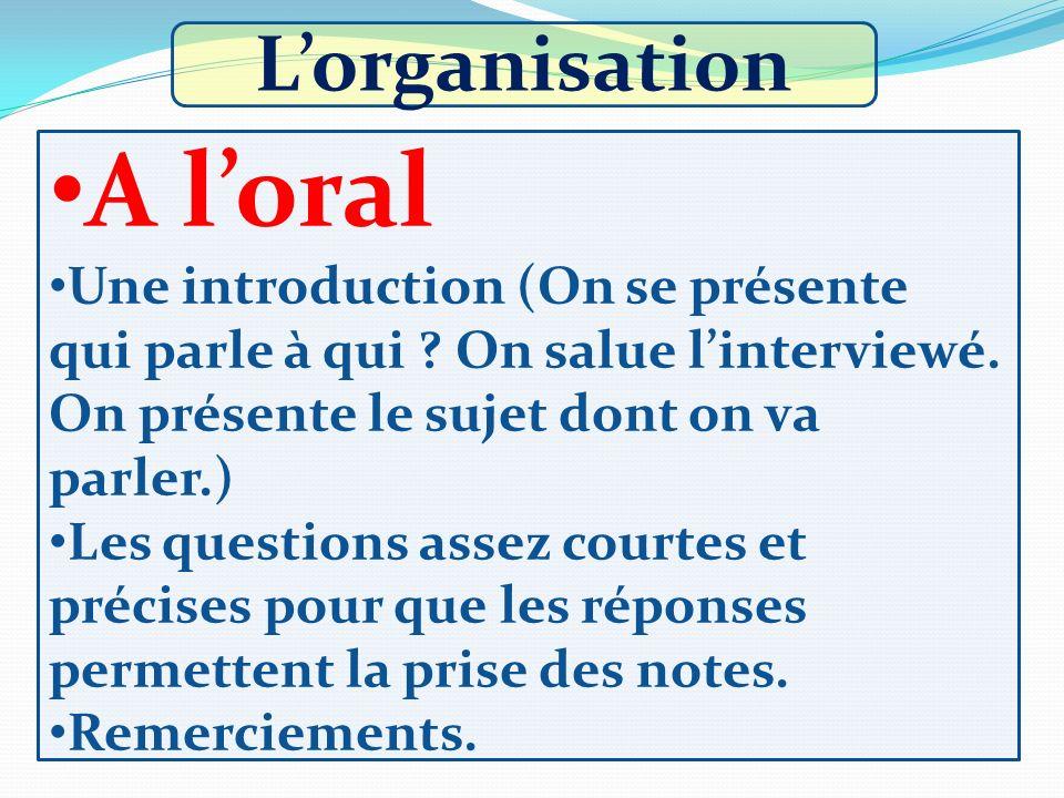 A l'oral L'organisation
